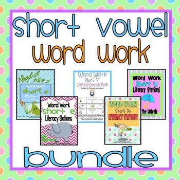 Short Vowels Bundle: Word Work Literacy Station Mega Pack