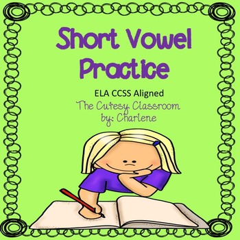 Short Vowel Practice CCSS RF.2.3