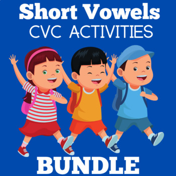 Short Vowels CVC Bundle