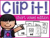 Short Vowels Clip It Cards