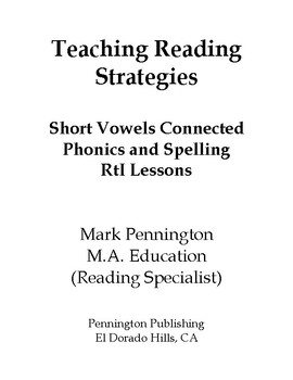 Short Vowels Connected Phonics and Spelling RtI Lessons