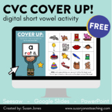 Short Vowels Cover Up | Seesaw, Google, PowerPoint Freebie