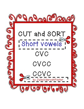 Short Vowels  Cut and Sort  Common Core Aligned