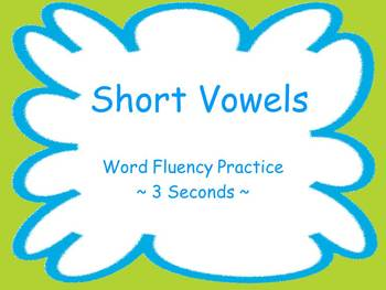 Short Vowels Fluency Powerpoint Flash Cards ~ Real and Nonsense Words