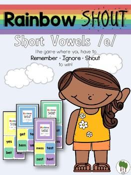 Short Vowels Game - Rainbow Shout - Short e