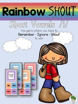 Short Vowels Game - Rainbow Shout - Short i