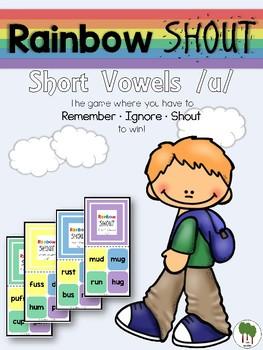 Short Vowels Game - Rainbow Shout - Short u