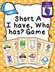 Short CVC Vowels I Have Who Has? Game Bundle