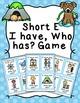 Short Vowels I Have Who Has? Game Bundle