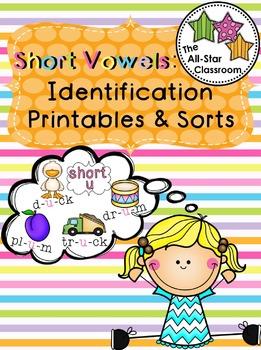 Short Vowels: Identification Printables & Sorts