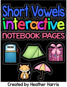 Short Vowels Interactive Notebook Pages