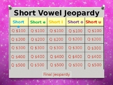 Short Vowels Jeopardy Power Point