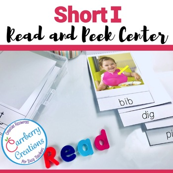 Short Vowels Literacy Center with Short I words