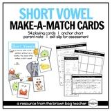 Short Vowels: Phonics Make-a-Match Cards