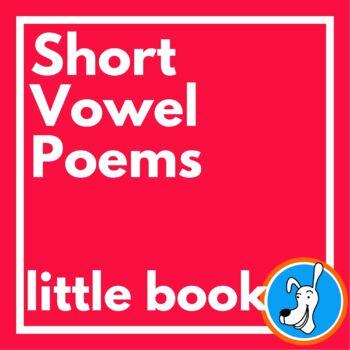 Vowels: Short Vowel Poems (Little Book)