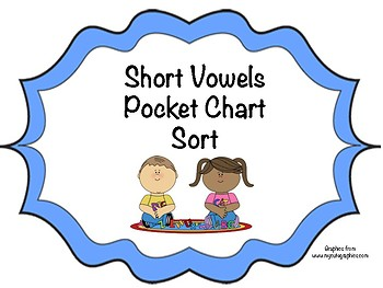 Short Vowels Pocket Chart Sort