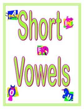Short Vowels Practice