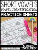 Short Vowels Practice Sheets: Vowel Identification
