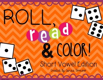 Short Vowels- Roll, Read, and Color