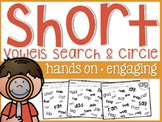 Short Vowels Search and Circle