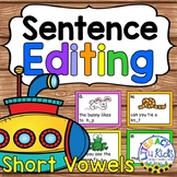 Sentence Editing Task Cards (Short Vowels) for First and S