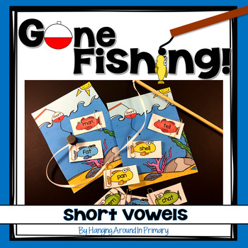 Short Vowels Sorting Center - Gone Fishing!