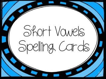 Short Vowels Spelling Cards