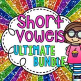 Short Vowels ULTIMATE BUNDLE