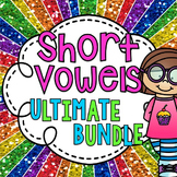 Short Vowels ULTIMATE BUNDLE