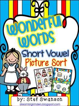 Short Vowels {Wonderful Words!} Picture Sort