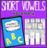 Short Vowels Word Work - Interactive Phonics Notebook