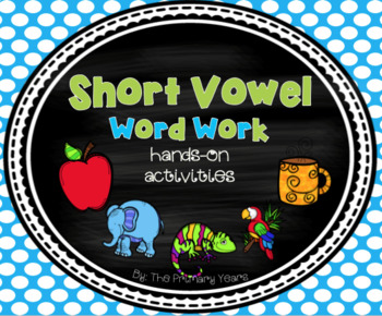 Short Vowels Word Work Centers