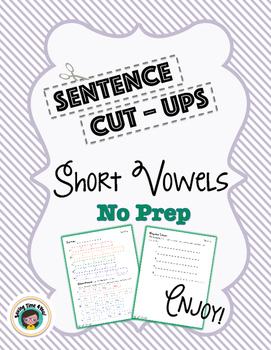 Short Vowels and Rhyming No PREP Sentence Cut Up Activity