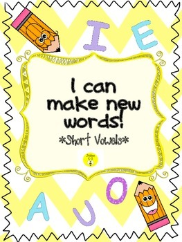 Short Vowels-make new words
