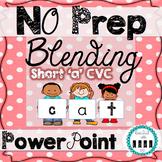Short 'a' CVC Blending Power Point
