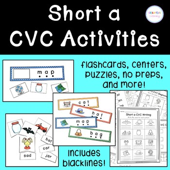 Short a CVC Centers and Activities