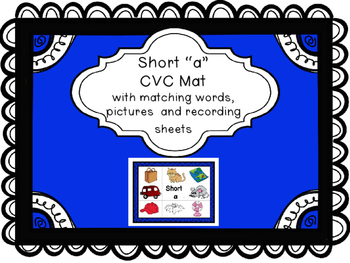 Short a CVC Mat with matching pictures, words and recordin