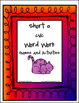 Short a CVC Word Work Activities and Games