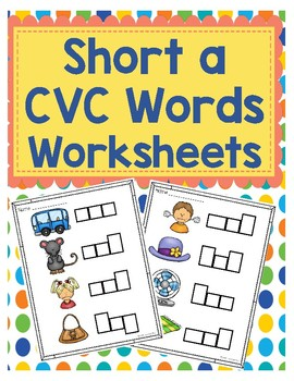 Short a CVC Word Worksheets