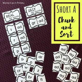 Short a - Chunk and Sort