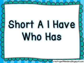 Short a I Have Who Has