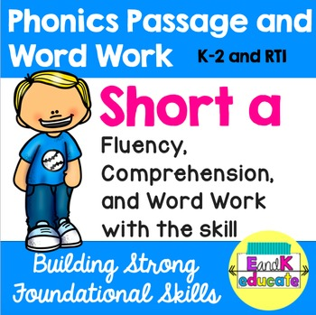 Short a Phonics Passage and Word Work