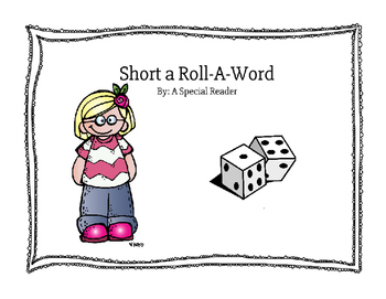 Short a Vowel Roll a Word Fluency