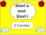 Short a and Short i Centers