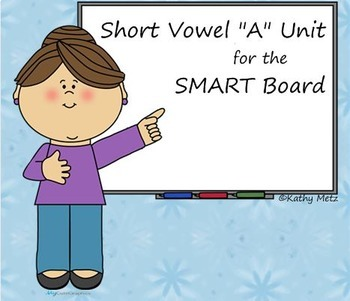 """Short Vowel """"A"""" Unit for the SMART Board"""