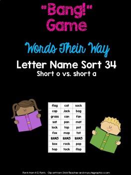 Short a vs. Short o Game (WTW Letter Name Sort 34)