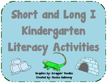 Short and Long I Kindergarten Literacy Activities