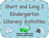 Short and Long I Kindergarten Literacy Activities