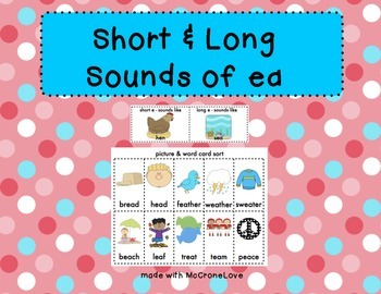 Long Vowel Patterns {Short & Long EA}