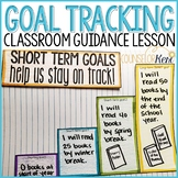 SMART Goals Activity: Goal Tracking Classroom Guidance Lesson for Counseling